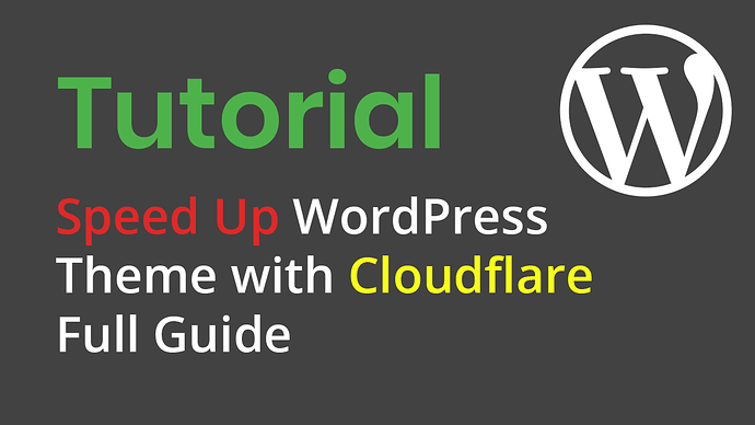 speed-up-wordpress-theme-with-cloudflare-full-guide